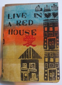 Live in a Red House by Lauren McKInley Renzetti , in the Sketchbook Project